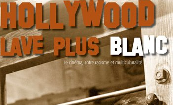 Hollywood lave plus blanc
